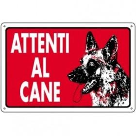 CARTELLO SEGNALE ATTENTI AL CANE CM. 300X200