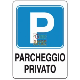 SIGN SIGNAL PRIVATE PARKING AREA MM 300X200